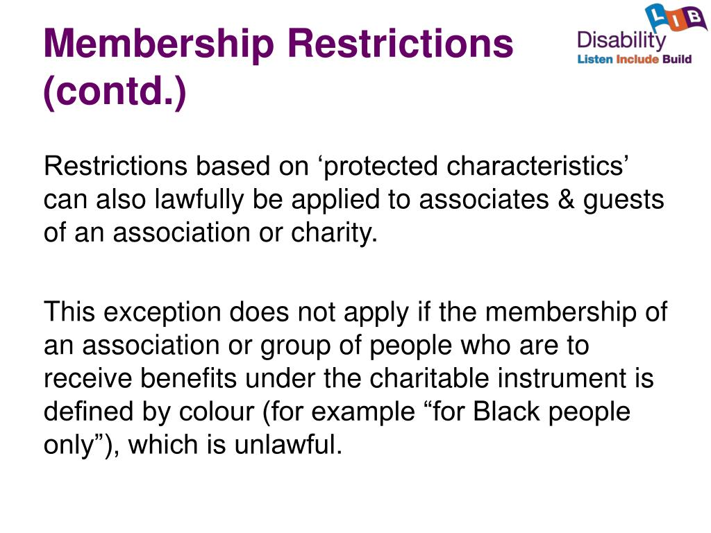 Membership Restrictions (contd.)