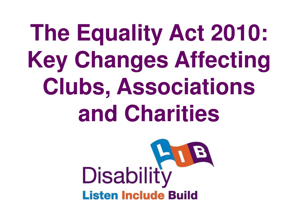 The Equality Act 2010: Key Changes Affecting Clubs, Associations and Charities