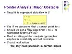 pointer analysis major obstacle