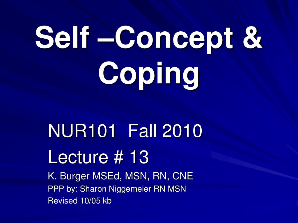 Self –Concept & Coping