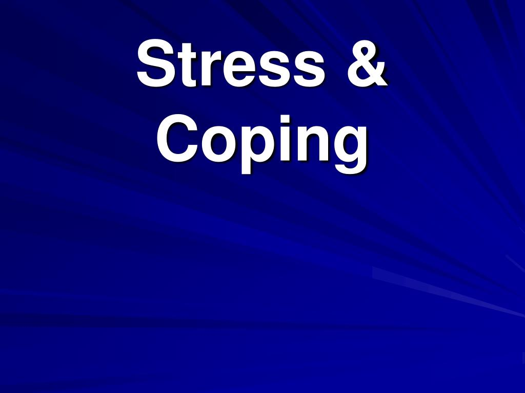 Stress & Coping