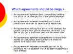 which agreements should be illegal