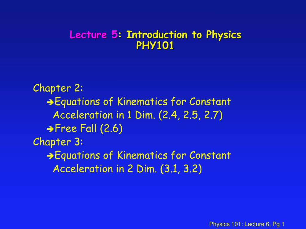 lecture 5 introduction to physics phy101 l.