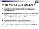when will the correction end