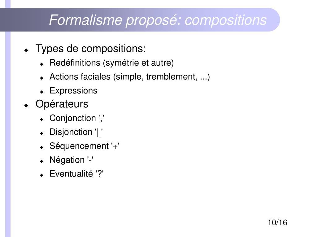 Formalisme proposé: compositions