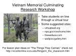 vietnam memorial culminating research workshop