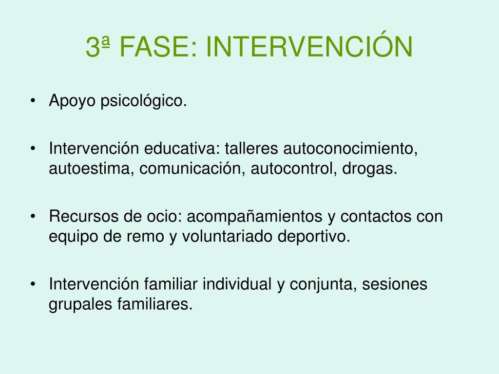 3ª FASE: INTERVENCIÓN