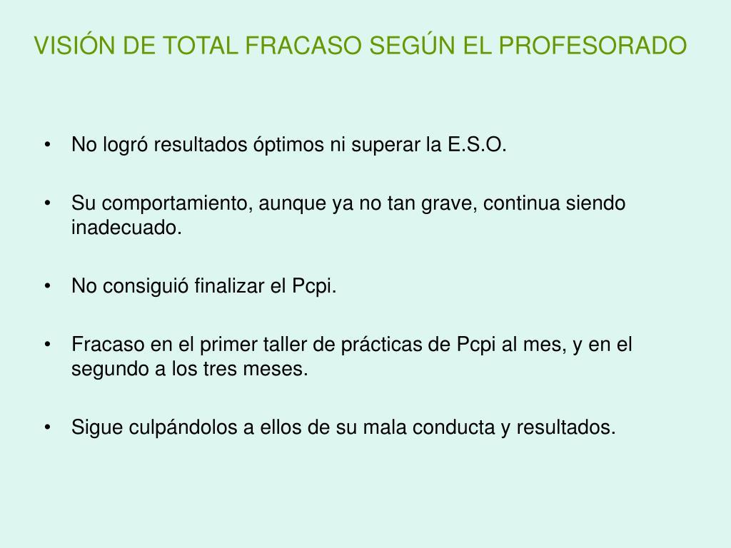 VISIÓN DE TOTAL FRACASO SEGÚN EL PROFESORADO