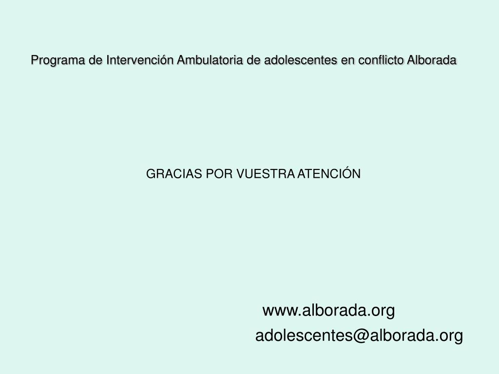Programa de Intervención Ambulatoria de adolescentes en conflicto Alborada
