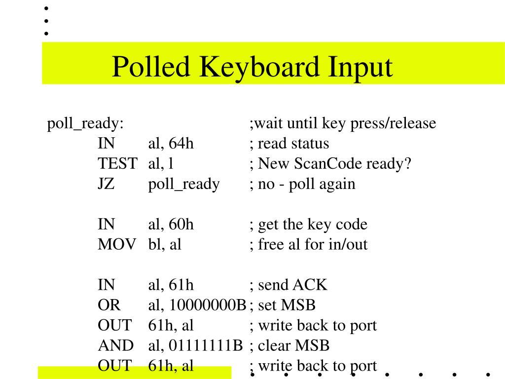 Polled Keyboard Input