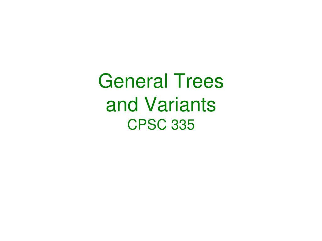 General Trees