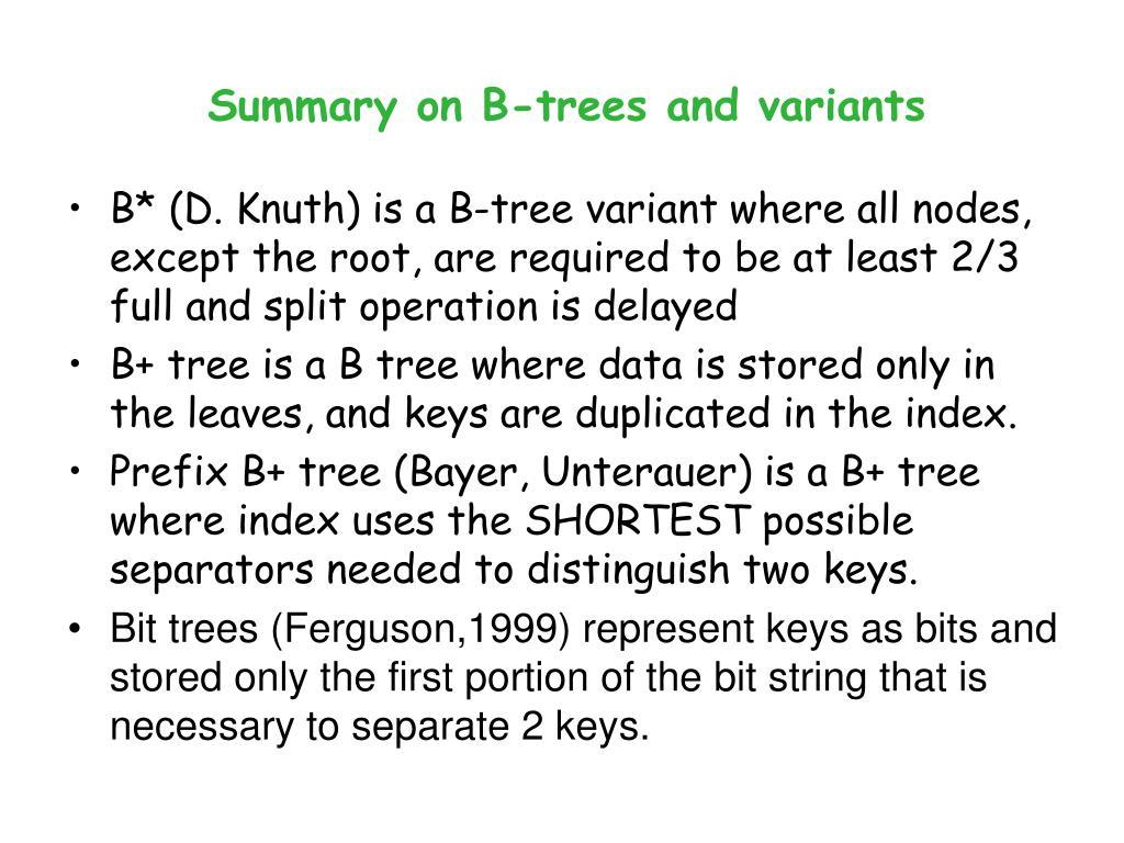 Summary on B-trees and variants