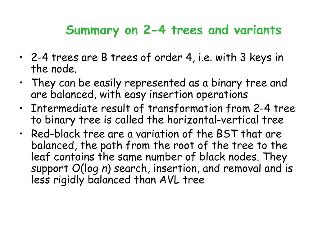 Summary on 2-4 trees and variants