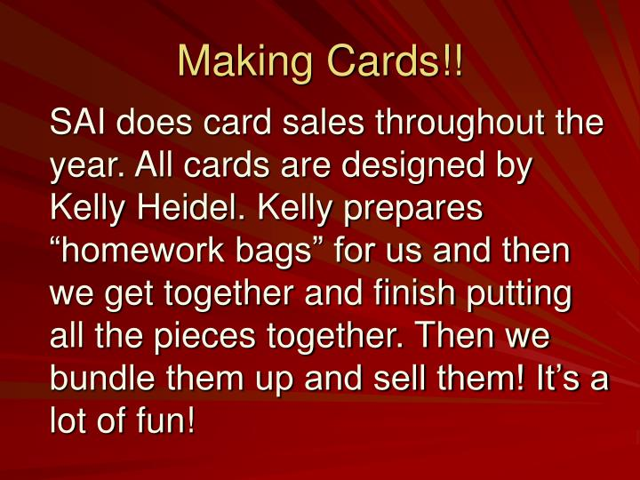 Making Cards!!
