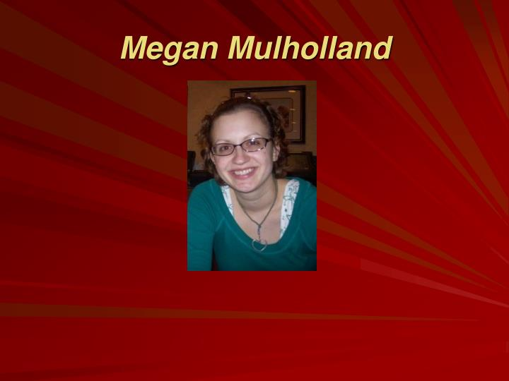 Megan Mulholland