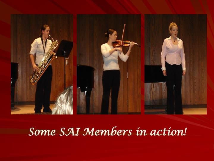 Some SAI Members in action!