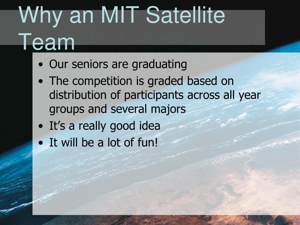 Why an MIT Satellite Team
