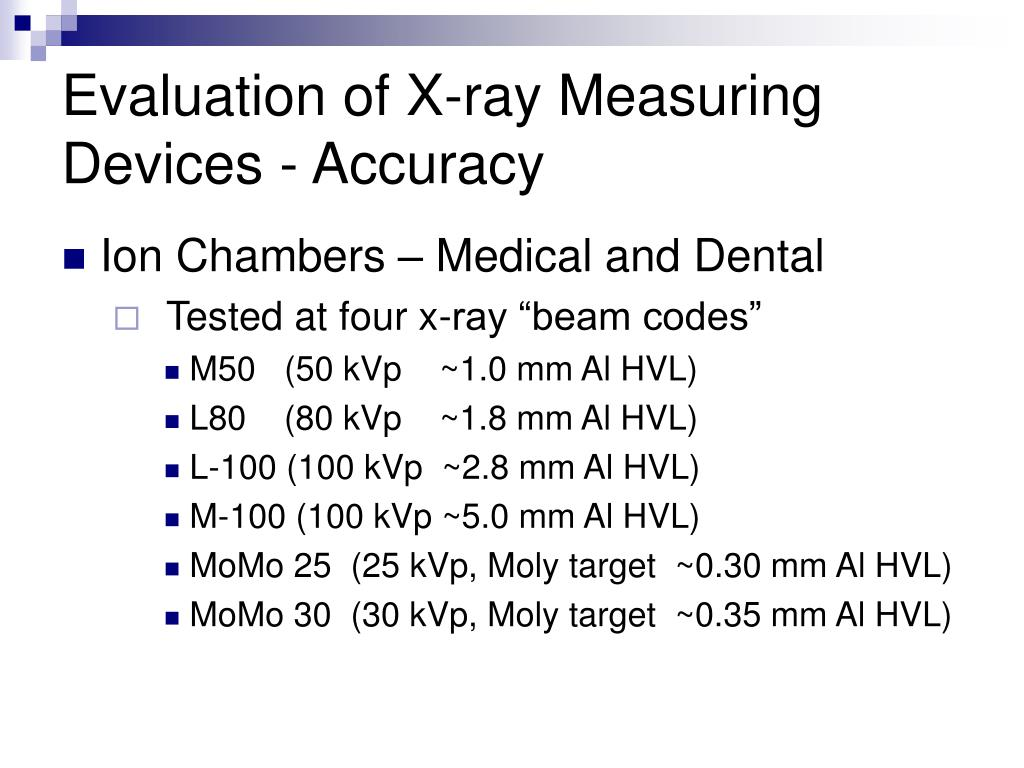 Evaluation of X-ray Measuring Devices - Accuracy
