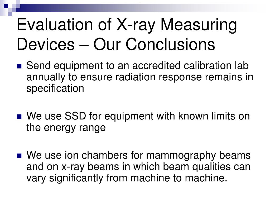 Evaluation of X-ray Measuring Devices – Our Conclusions