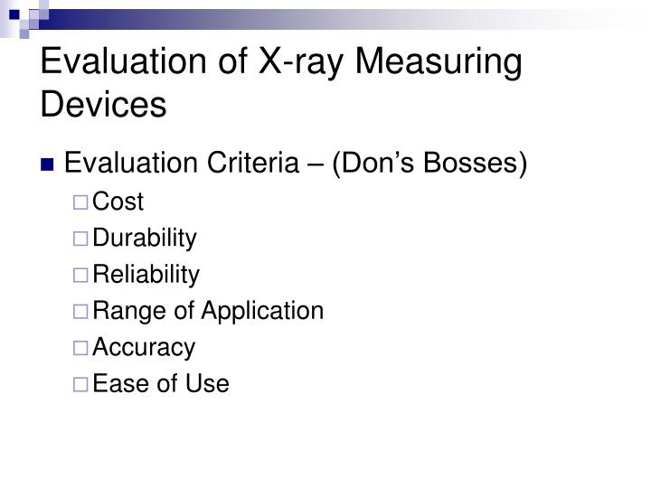 Evaluation of x ray measuring devices3