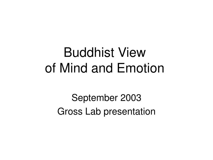 Buddhist view of mind and emotion