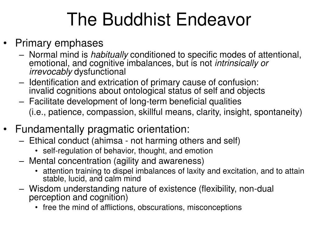The Buddhist Endeavor