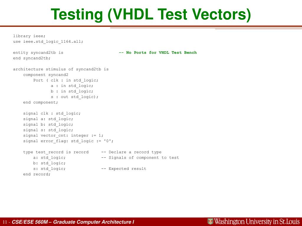 Testing (VHDL Test Vectors)