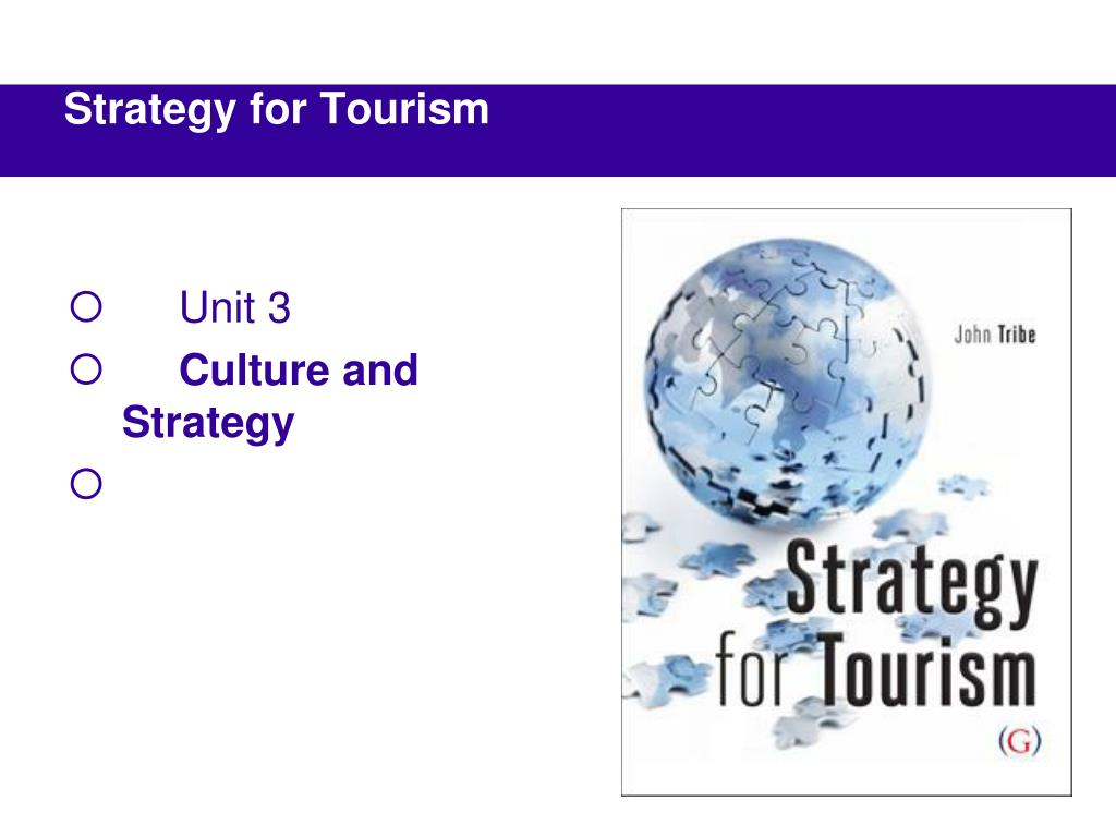 unit 3 culture and strategy l.