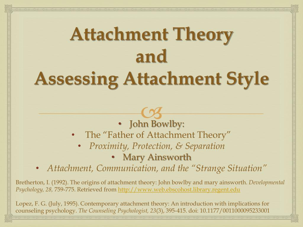 PPT - Psychoanalytic Case Formulation: Attachment Styles and