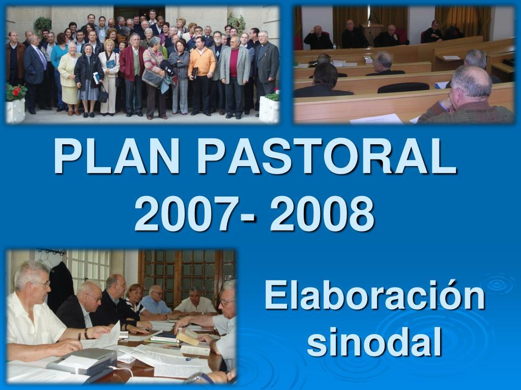 PLAN PASTORAL 2007- 2008