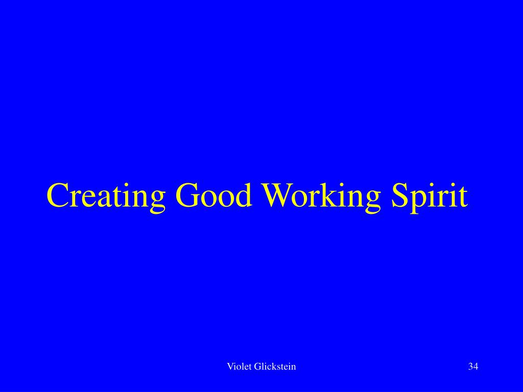 Creating Good Working Spirit