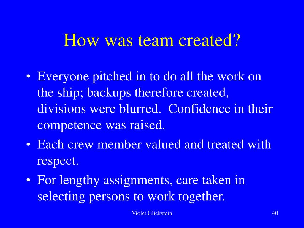 How was team created?