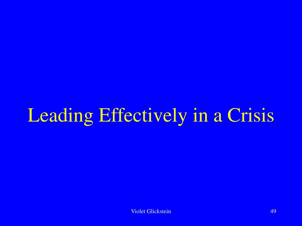 Leading Effectively in a Crisis