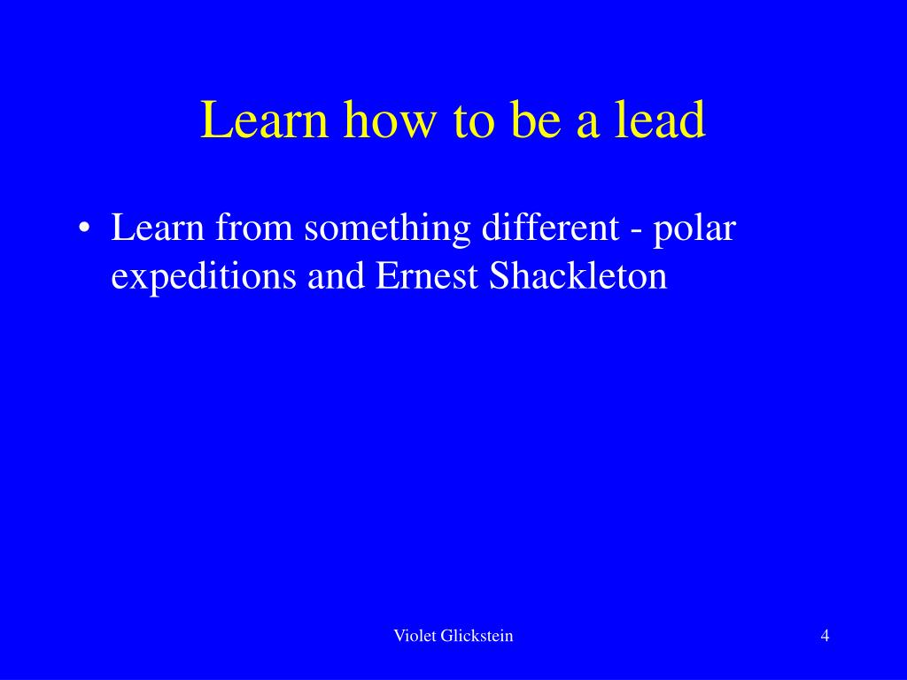Learn how to be a lead