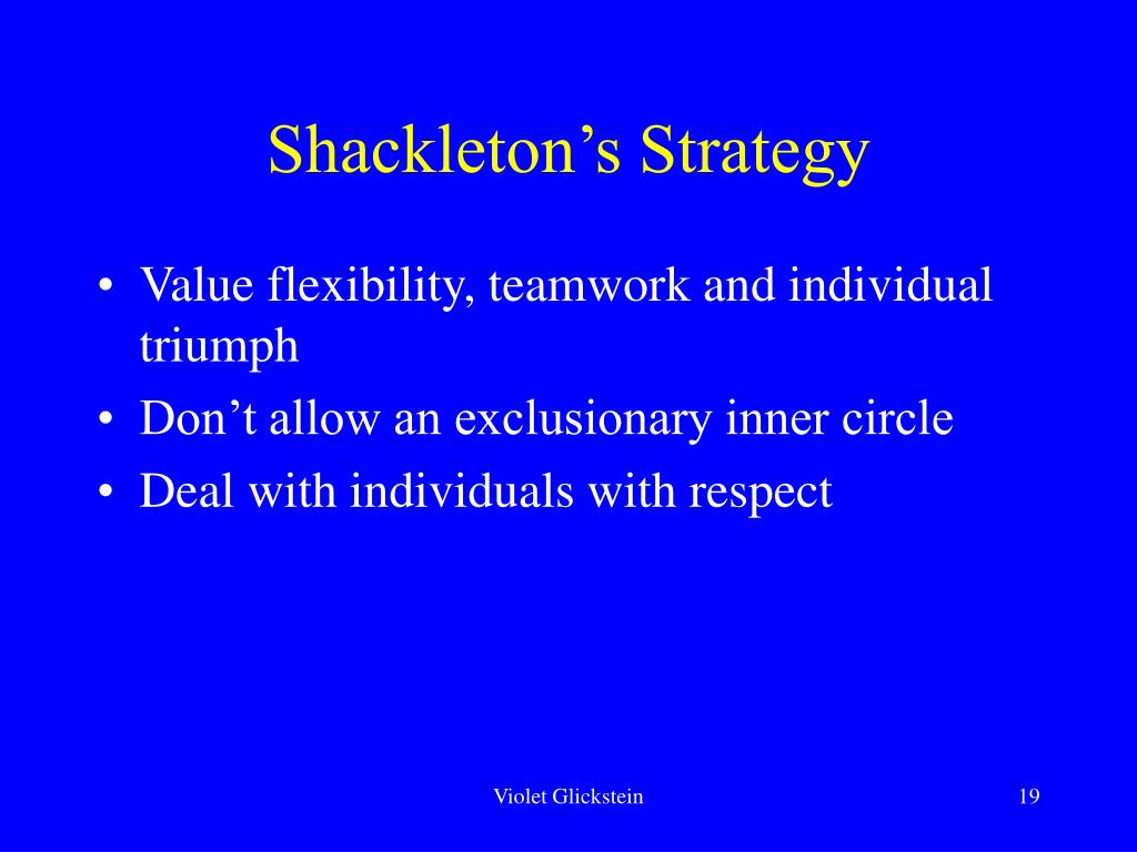 Shackleton's Strategy