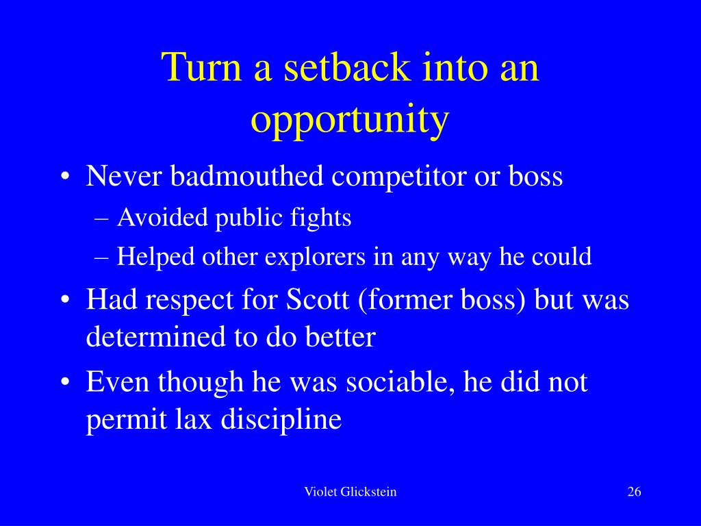 Turn a setback into an opportunity