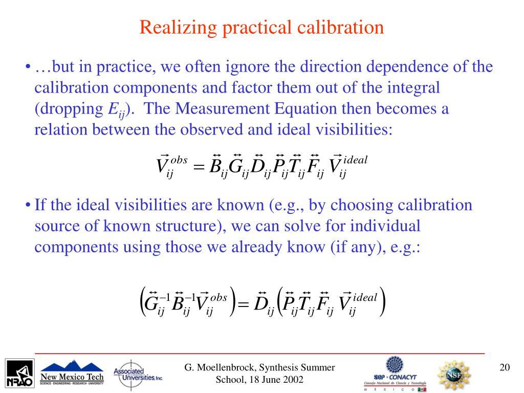 Realizing practical calibration