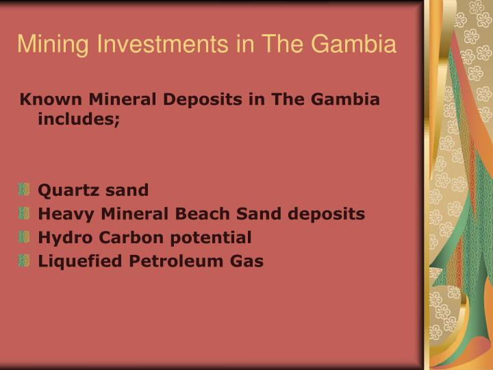 Mining investments in the gambia