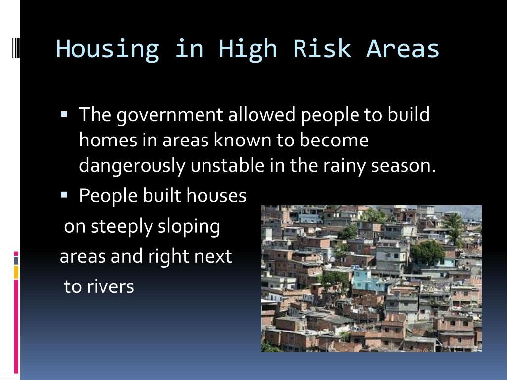 Housing in High Risk Areas
