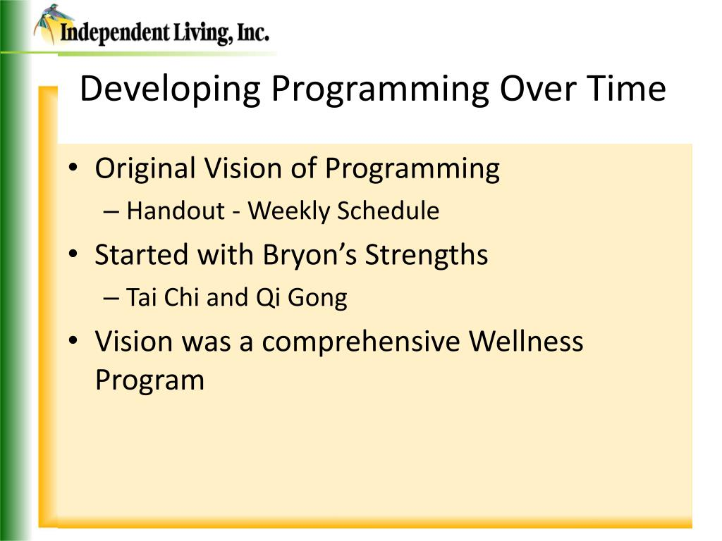 Developing Programming Over Time