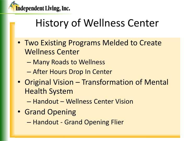 History of wellness center