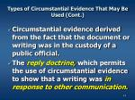types of circumstantial evidence that may be used cont
