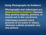 using photographs as evidence