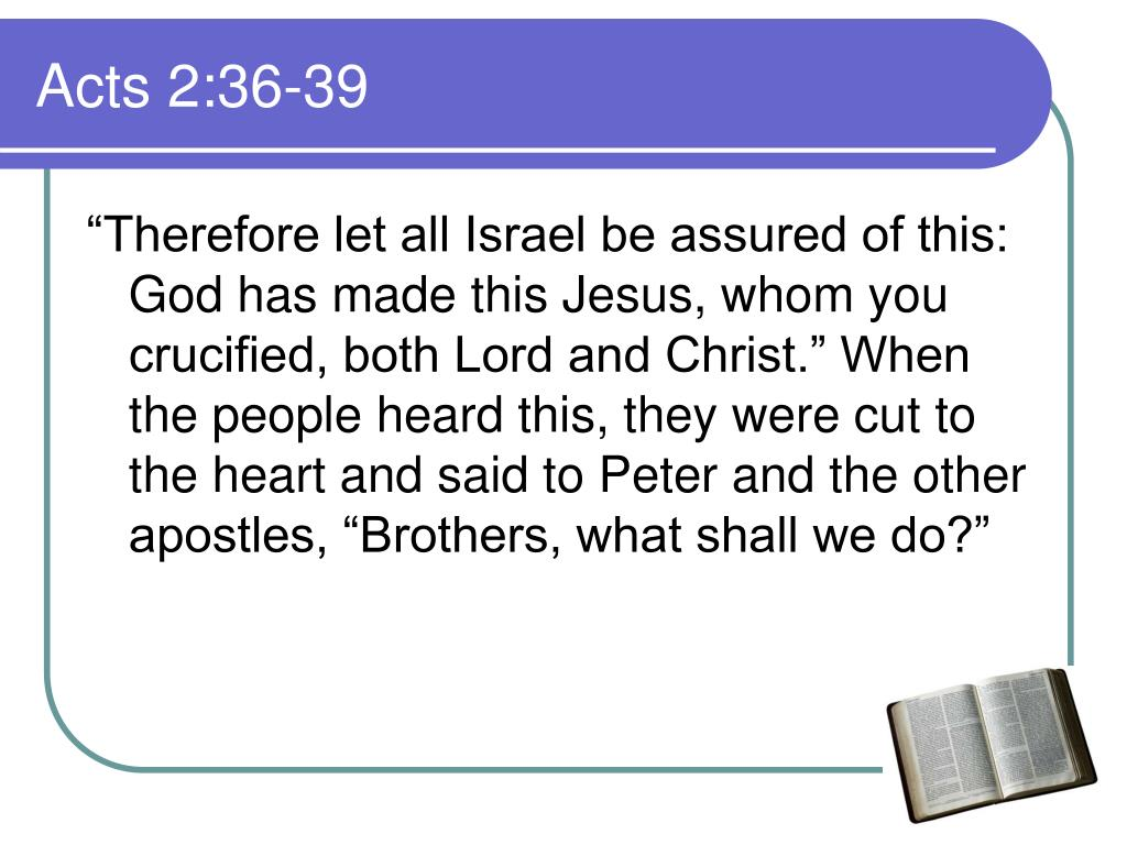 Acts 2:36-39