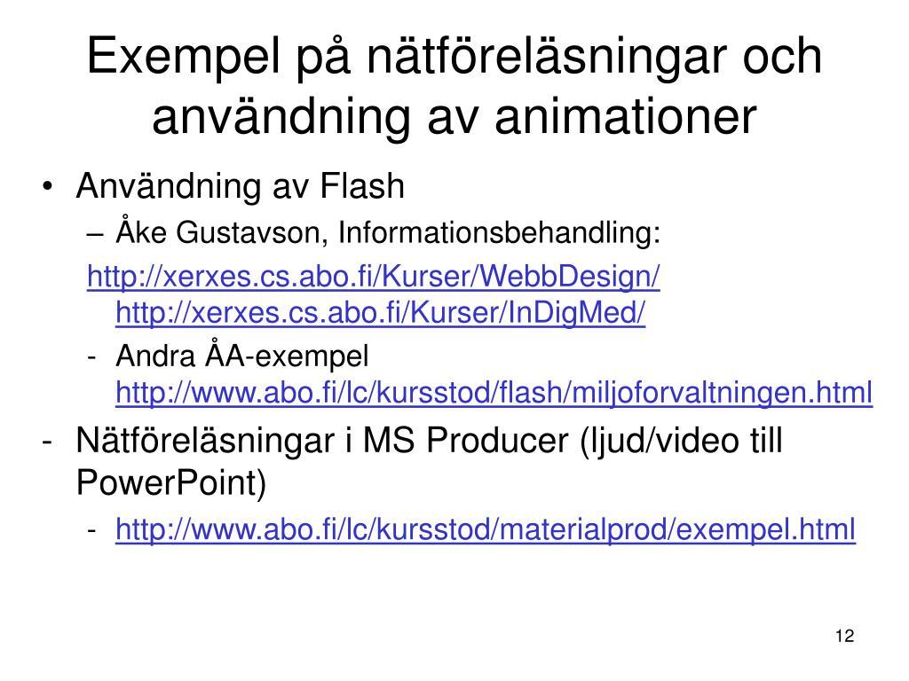 Exempel på nätföreläsningar och användning av animationer