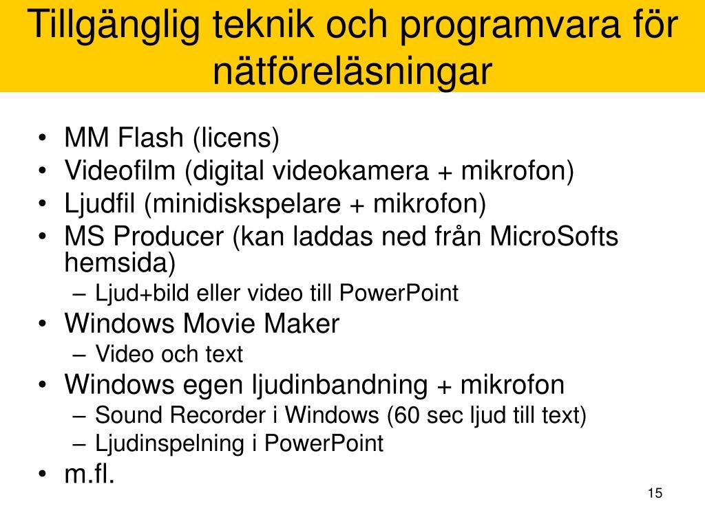 Tillgänglig teknik och programvara för nätföreläsningar