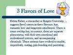 3 flavors of love