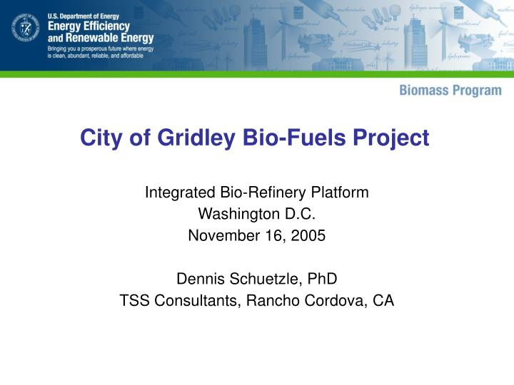 City of gridley bio fuels project