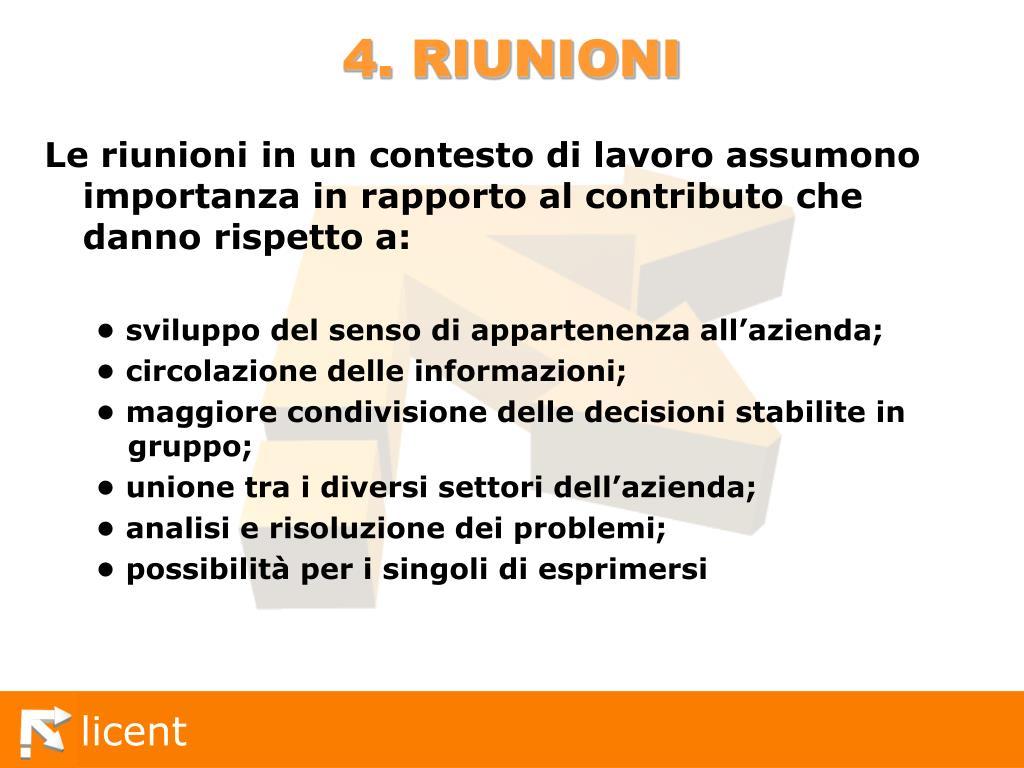 4. RIUNIONI