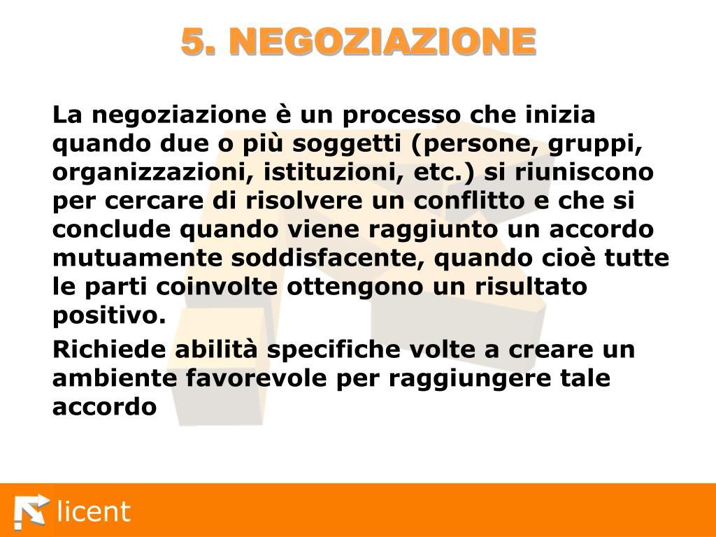 5. NEGOZIAZIONE